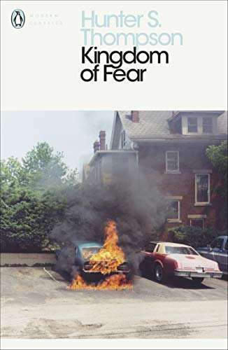 9780241196496: Kingdom of Fear: Loathsome Secrets of a Star-crossed Child in the Final Days of the American Century (Penguin Modern Classics)