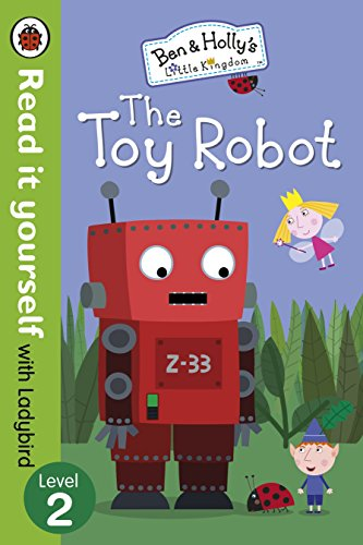 9780241198988: Read It Yourself with Ladybird Ben and Holly's Little Kingdom: Level 2 The Toy Robot
