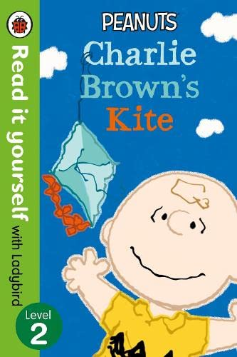 9780241199008: Peanuts: Charlie Brown'S Kite - Read It Yourself With Ladybird: Level 2