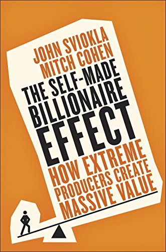 9780241199480: The Self-Made Billionaire Effect: How Extreme Producers Create Massive Value