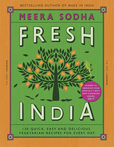 9780241200421: Fresh India: 130 Quick, Easy and Delicious Vegetarian Recipes for Every Day