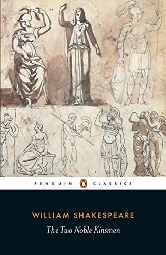 9780241200568: The Two Noble Kinsmen (Penguin Classics)
