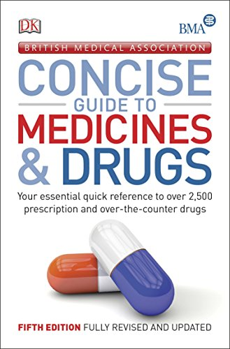 9780241201015: BMA Concise Guide to Medicine & Drugs