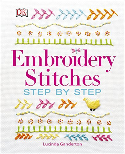 9780241201398: Embroidery Stitches Step-by-step (Dk Crafts)