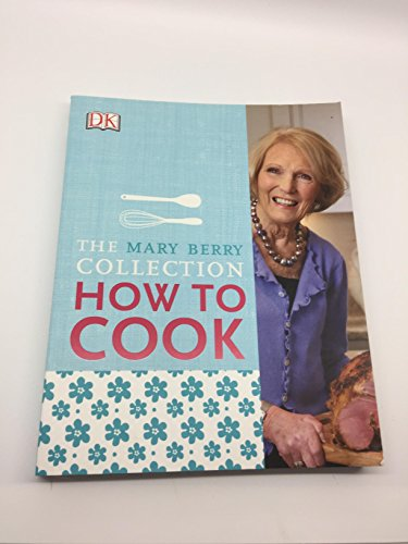 9780241201701: Mary Berry's How to Cook: Easy Recipes and Foolproof Techniques