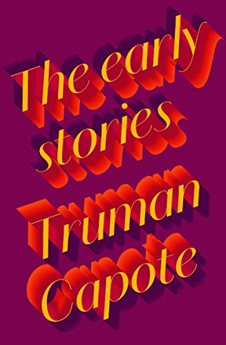 9780241202401: The Early Stories of Truman Capote