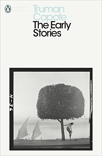 9780241202425: The Early Stories of Truman Capote
