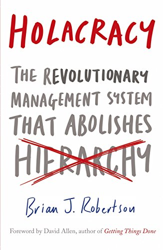 9780241205853: Holacracy: The Revolutionary Management System that Abolishes Hierarchy