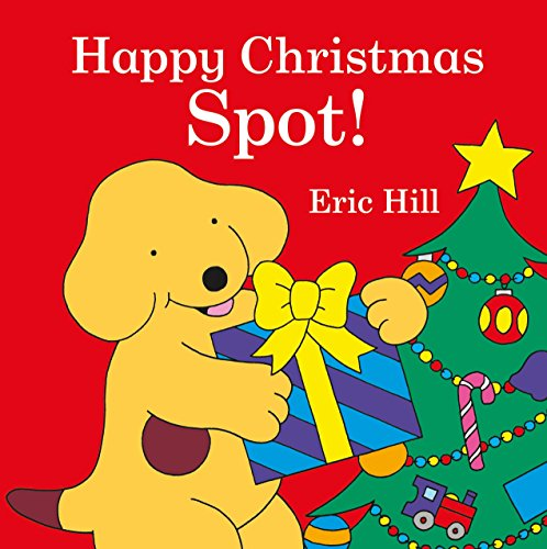9780241206133: Spot: Happy Christmas, Spot!