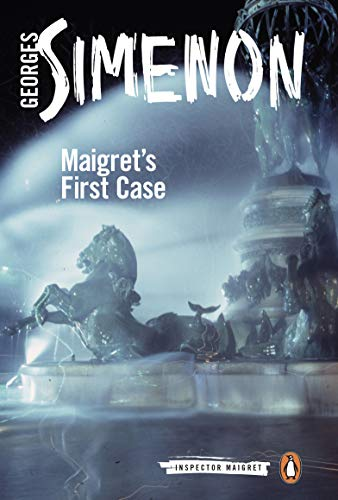 Maigret's First Case (Inspector Maigret): Simenon, Georges