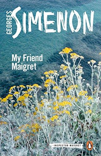 9780241206393: My Friend Maigret: Inspector Maigret #31