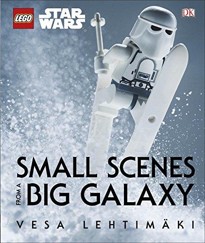 Lego Star Wars. Through A Lens 9780241206676 LEGO Star Wars Small Scenes from A Big Galaxy LEGO