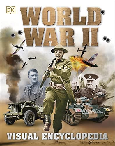 9780241206997: World War II Visual Encyclopedia (Dk History 10)