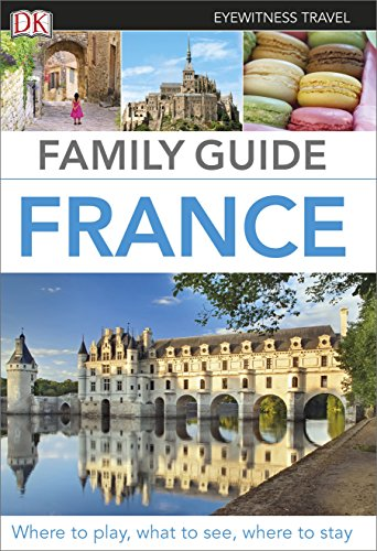 9780241208335: Eyewitness Travel Family Guide France