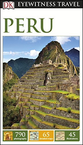 9780241209448: Peru: Eyewitness Travel Guide (Dk Eyewitness Travel Guide)