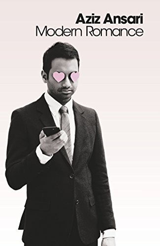 Modern Romance: Aziz Ansari
