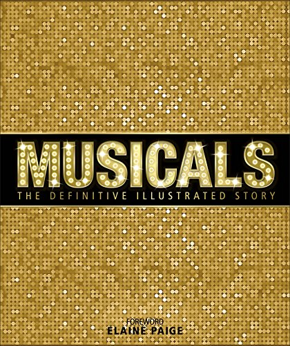 9780241214565: Musicals: The Definitive Illustrated Story