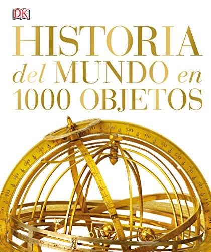9780241216644: HISTORIA DEL MUNDO EN 1000 OBJETOS (CARTONE)