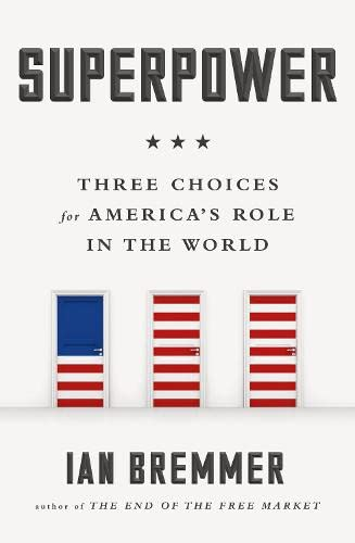 9780241216774: Superpower: Three Choices for America's Role in the World