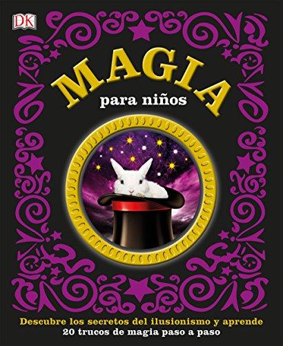 9780241217184: MAGIA PARA NI�OS. 20 TUCOS DE MAGIA PASO A PASO (CARTONE)