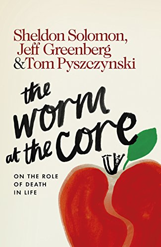 9780241217252: The Worm at the Core: On the Role of Death in Life
