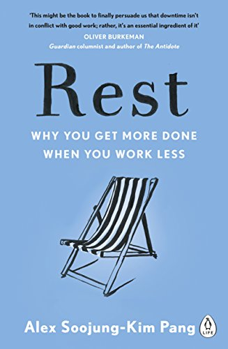 9780241217283: Rest: Why You Get More Done When You Work Less