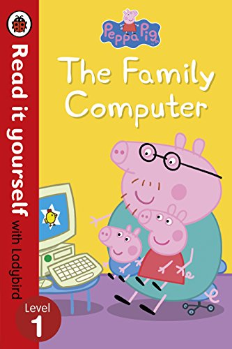 9780241218143: Peppa Pig: The Family Computer - Read It Yourself with Ladybird Level 1