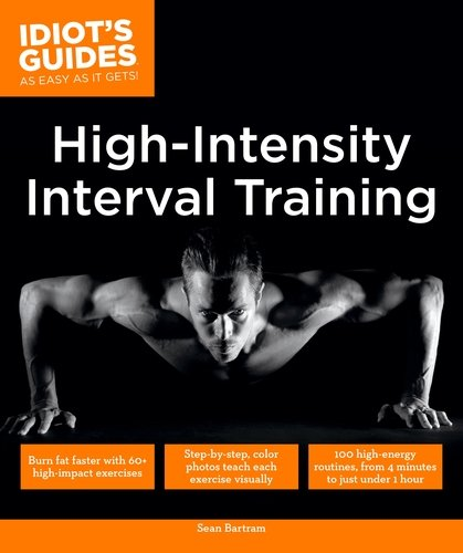 9780241223956: Idiot's Guides: High Intensity Interval Training