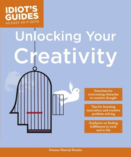 9780241224007: Idiot's Guides: Unlocking Your Creativity