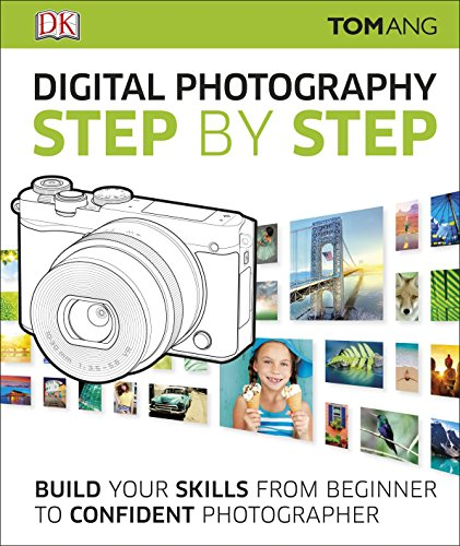 9780241226797: Digital Photography Step by Step: Build Your Skills From Beginner to Confident Photographer