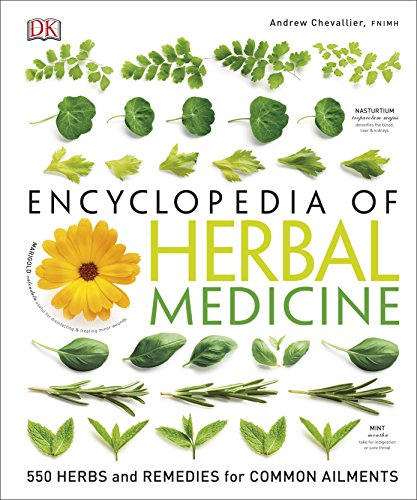 9780241229446: Encyclopedia Of Herbal Medicine: 550 Herbs and Remedies for Common Ailments