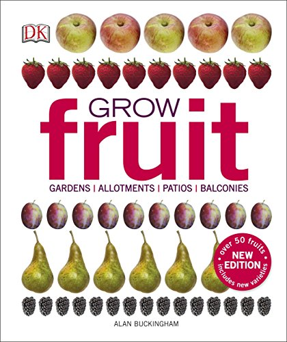 9780241239117: Grow Fruit: Alan Buckingham
