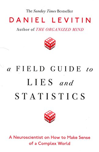 9780241240007: A Field Guide to Lies and Statistics
