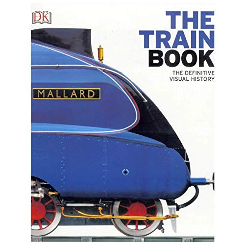 9780241240229: The Train Book: The Definitive Visual History