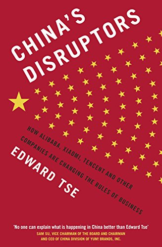 9780241240380: China's Disruptors: How Alibaba, Xiaomi, Tencent, and Other Companies are Changing the Rules of Business