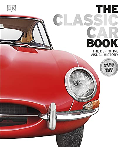 9780241240489: The Classic Car Book: The Definitive Visual History