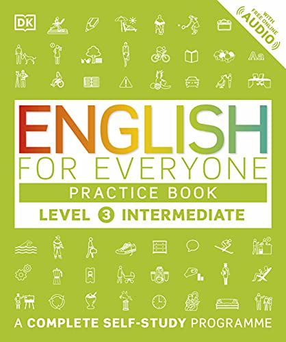 9780241243527: English for Everyone Practice Book Level 3 Intermediate: A Complete Self-Study Programme