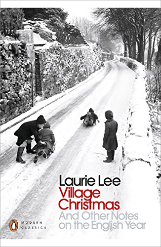 9780241243671: Village Christmas: And Other Notes on the English Year (Penguin Modern Classics)