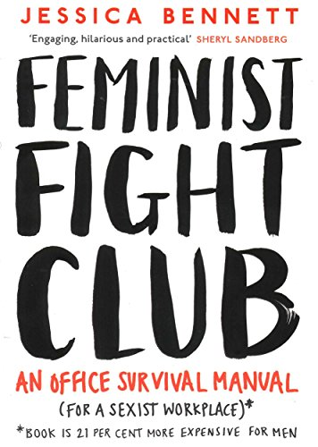 9780241244838: Feminist Fight Club: A Survival Manual For a Sexist Workplace