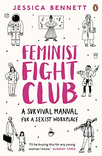 9780241244845: Feminist Fight Club: A Survival Manual For a Sexist Workplace