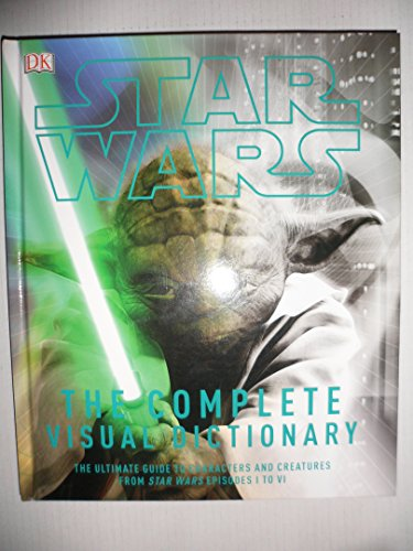 9780241246344: Star Wars The Complete Visual Dictionary