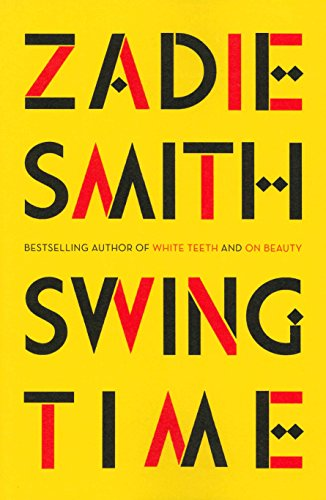 9780241247310: Swing Time: LONGLISTED for the Man Booker Prize 2017