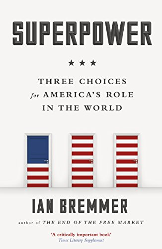 9780241247327: Superpower : Three Choices for America's Role in the World