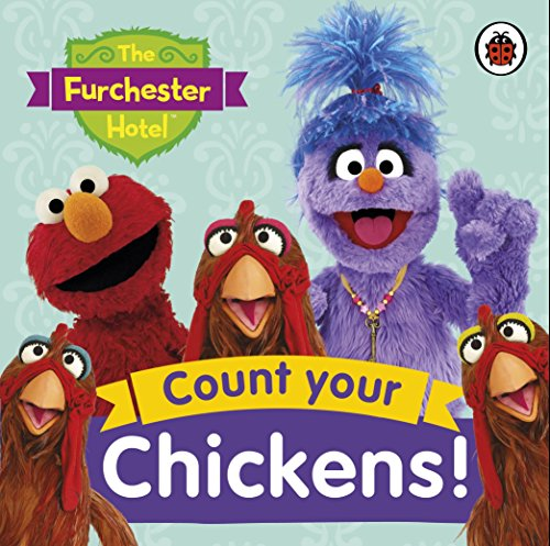 9780241247747: The Furchester Hotel: Count Your Chickens!