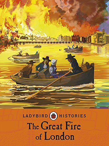 9780241248218: The Great Fire of London (Ladybird Histories)