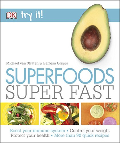 9780241248270: Superfoods Super Fast (Try It!)