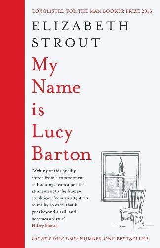 My Name is Lucy Barton: Elizabeth Strout