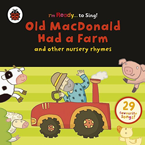 9780241249499: Old Macdonald Had a Farm and Other Classic Nursery Rhymes