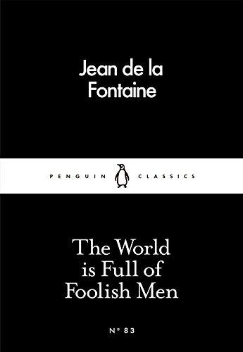 9780241250402: The World Is Full of Foolish Men (Penguin Little Black Classics)