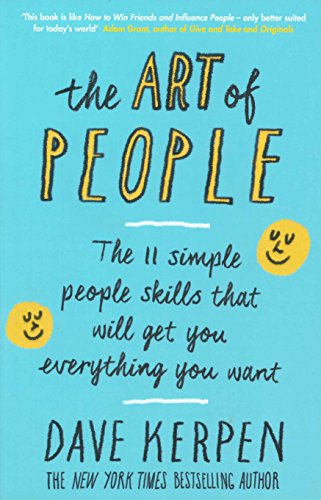 9780241250778: The Art of People: The 11 Simple People Skills That Will Get You Everything You Want